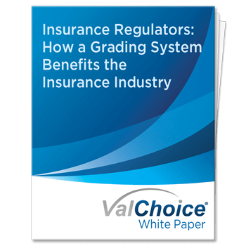 Insurance Commissioners - ValChoice Grading System Benefits The Insurance Industry